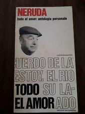 NERUDA TODO EL AMOR: ANTOLOGIA PERSONALE SANSONI 1971