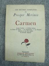 649 Oeuvres complètes de Prosper Mérimée - Carmen , Guillot, Abbé Aubain...-1928