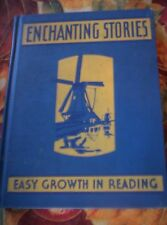 VINTAGE TEXTBOOK ENCHANTING STORIES EASY GROWTH IN READING  WINSTON NICE!!