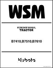 Kubota B7410 B7510 B7610 Tractor WSM Service Repair Workshop Manual CD