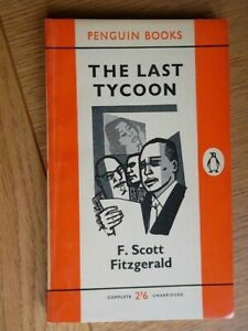 The Last Tycoon - F.Scott Fitzgerald - Penguin Books First edition 1960