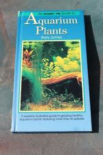 Interpet Guide to Aquarium Plants by Barry James (Hardback, 1999) Fishkeeping