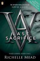 Vampire Academy: Last Sacrifice (book 6) By Richelle Mead