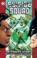 Suicide Squad Vol. 6: The Phoenix Gambit Ostrander, John Good