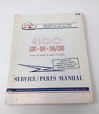 CESSNA 400 COM, NAV Nav/Com Service Parts Manual Type RT-432A R-442A RT-422A