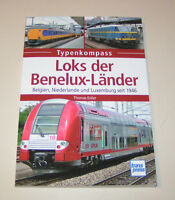 Lokomotiven Loks der Benelux Länder seit 1946 - Typenkompass