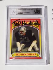 TED HENDRICKS SIGNED AUTO'D 1990 SCORE CARD #599 BAS COA OAKLAND RAIDERS HOF