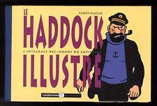 HADDOCK ILLUSTRE (LE)   ALBERT ALGOUD   CASTERMAN MOULINSART   EO 1991