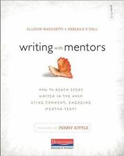 Writing with Mentors : How to Reach Every Writer in the Room Using Current,...