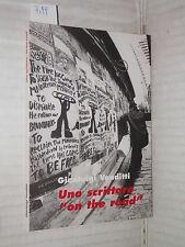 UNO SCRITTORE ON THE ROAD Gianluigi Venditti 1999 libro letteratura saggistica