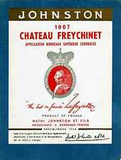 BORDEAUX SUPERIEUR VIEILLE ETIQUETTE CHATEAU FREYCHINET1967 JOHNSTON §17/02/17!§