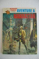 Bernard Prince - Aventure à Manhattan