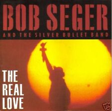 BOB SEGER AND THE SILVER BULLET BAND-THE REAL LOVE +