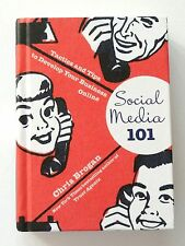 SOCIAL MEDIA 101: Tactics And Tips To Develop Your Business Online Chris Brogan