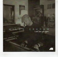 (GR184) Miles Graham, I Can't Love You Again - DJ CD