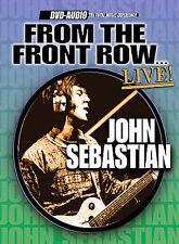 JOHN SEBASTIAN (LOVIN' SPOONFUL) - FROM THE FRONT ROW LIVE NEW DVD