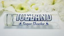 "Iceland Super Shooter; Tall Shot Glass; Heavy Bottom; 7.5""h x 1.5""w; Holds 8oz."