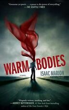 Warm Bodies by Isaac Marion (2011, Paperback)