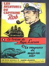 . Samedi Jeunesse n° 5- 1958.Capitaine Rob. Le trésor de papa Larsen Bon etat