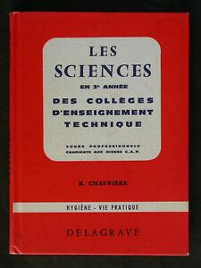 Les sciences en 3e année de collège - Hygiène et vie pratique - 1968 Delagrave
