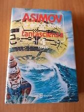 Isaac Asimov LE GRANDI STORIE DELLA FANTASCIENZA vol. 4 (1942) SIAD 1981