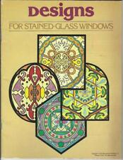 Designs for Stained-Glass Windows Complete Grosset & Dunlap 1978