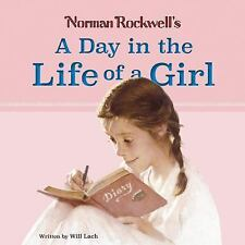 Norman Rockwell's a Day in the Life of a Girl (Hardback or Cased Book)