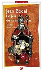 Le Jeu de saint Nicolas : Edition bilingue francais-ancien francais Jehan Bodel