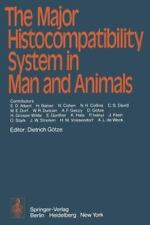 The Major Histocompatibility System in Man and Animals (2012, Paperback)