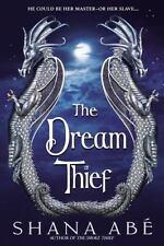 The Dream Thief by Shana Abe (2006, Hardcover)