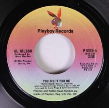 Soul Unplayed Nm! 45 Al Wilson - You Did It For Me / Differently On Playboy