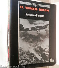 IL TERZO REICH SOGNANDO L IMPERO Thomas H Flaherty Time Life Nazismo Storia di e