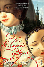 In Lucia's Eyes by Arthur Japin (Paperback, 2006)