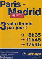 LUFTHANSA GERMAN AIRLINES SPANAIR PARIS CDG-MADRID 3 FLIGHTS DAILY FRENCH AD