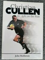 Life on The Run by Christian Cullen - SIGNED 1st Edition - NZ All Blacks