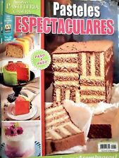 MEXICAN COOKING RECIPES IN SPANISH *PASTELES ESPECTACULARES* SPECTACULAR CAKES