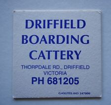 DRIFFIELD BOARDING CATTERY THORPDALE RD 6811205 COASTER