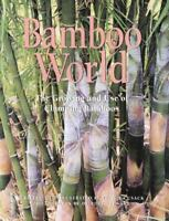 Bamboo World : The Growing and Use of Clumping Bamboos Hardcover Victor Cusack