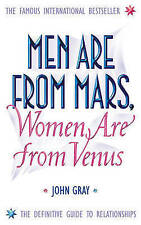 Men are from Mars, Women are from Venus: A Practical Guide for Improving...