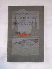 1909 Operation of Motor Cars and Motor Boats by National Carbon Co Cleveland OH