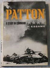 Patton: A Study in Command by H. Essame