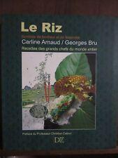Le Riz Symbole de bonheur et de fecondité/ Carline Arnaud & Georges Bru