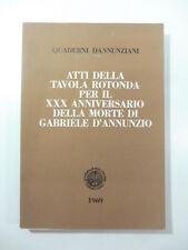 Quaderni dannunziani XXXVIII-XXXIX. Anniversario della morte di d'Annunzio