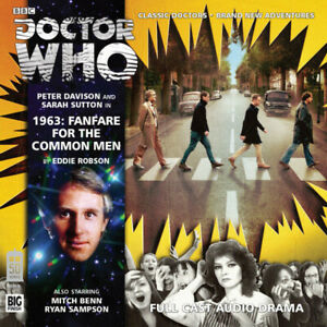 Doctor Who: 1963: Fanfare for the Common Men - Big Finish 178 - Fifth Davison