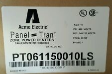 Acme Electric Panel Tran PT061150010LS 10 KVA 480 240/120 1 Phase NIB