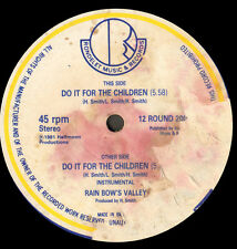 RAIN BOW'S VALLEY - Do It For The Children - Rondelet / Half Moon
