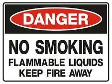 """Safety Sign """"DANGER NO SMOKING FLAMMABLE LIQUID 5mm corflute 300MM X 225MM"""""""