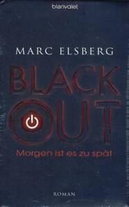 Marc Elsberg - Blackout - Morgen ist es zu spät (gebunden) neu => OVP