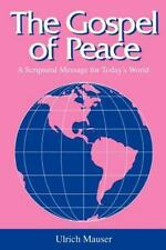 The Gospel of Peace: A Scriptural Message for Today's World (Studies in Peace &
