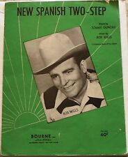 BOB WILLS New Spanish Two-Step 1942 Western Sheet Music Vintage Song Book